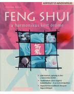 Feng Shui - A harmonikus kert öröme - Günther Sator