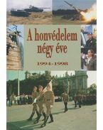 A honvédelem négy éve 1994-1998