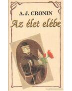 Az élet elébe - A. J. Cronin