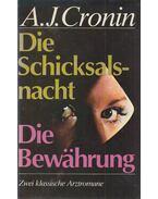Die Schicksalsnacht / Die Bewährung - A. J. Cronin