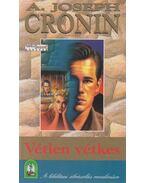 Vétlen vétkes - A. J. Cronin