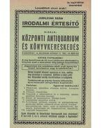 A Központi Antiquarium és Könyvkereskedés Irodalmi Értesítőjének Jubileumi száma