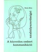 A közvetlen emberi kommunikáció szabályszerűségei (dedikált) - Buda Béla
