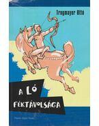 A ló féktávolsága - Trogmayer Ottó
