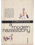 A modern háziasszony - Á. Lőrinczy Jolán