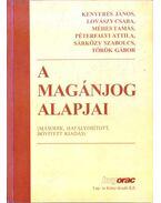 A magánjog alapjai - Kenyeres János, Lovászy Csaba, Méhes Tamás, Péterfalvi Attila, Sárközy Szabolcs, Török Gábor