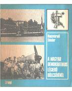 A magyar demokratikus légierő bölcsőjénél - Nagyváradi Sándor