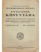 A Magyar Királyi Technológiai Intézet nyilványos könyvtára 1931. 1. szám