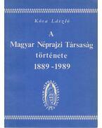 A Magyar Néprajzi Társaság története 1889-1989 - Kósa László
