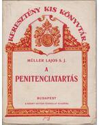 A penitenciatartás - Müller Lajos