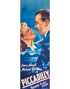 """A """"Piccadilly"""" című angol melodráma kőnyomatú plakátja (1947)"""