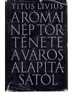 A római nép története a város alapításától I. - Titus Livius