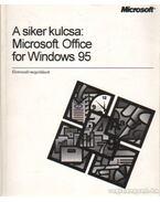 A siker kulcsa: Microsoft Office for Windows 95