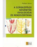 A szárazföldi növények evolúciója és rendszertana - Podani János