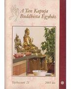 A Tan Kapuja Buddhista Egyház tájékoztató 21.