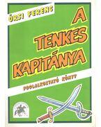 A Tenkes kapitánya (foglalkoztató könyv) - Örsi Ferenc