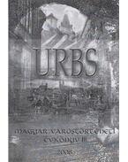 Urbs - Magyar várostörténeti évkönyv III. 2008 (dedikált) - Á. Varga László, Dominkovits Péter
