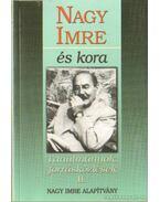 Nagy Imre és kora II. - Á. Varga László