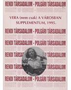 Vera (nem csak) a városban - Á. Varga László