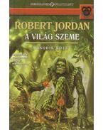 A világ szeme II. - Robert Jordan