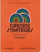 Opening strategies Student's book - Strategies 1 - Abbs, Brian, Freebairn, Ingrid