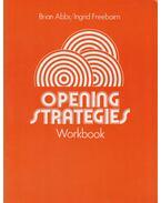 Opening Strategies - Workbook - Abbs, Brian, Freebairn, Ingrid