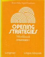 Opening Strategies workbook strategies 1. - Abbs, Brian, Freebairn, Ingrid