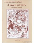 A cigányok története - Rostás-Farkas György
