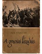 A genovai lázadás - Ács Tivadar