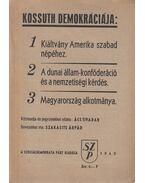 Kossuth demokráciája - Ács Tivadar, Szakasits Árpád
