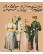 Nemzetiségek a történelmi Magyarországon - Ács Zoltán