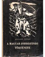 A magyar jobbágyság története - Acsády Ignác