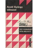 Egy elmaradt vita helyett - Aczél György