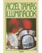 Illuminációk - Aczél Tamás
