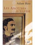Les Ancetres d'Ulysse - Adam Biro
