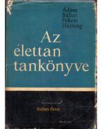 Az élettan tankönyve - Ádám György, Bálint Péter, Hársing László, Fekete Ágnes