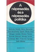 A népesedés és a népesedéspolitika - Adorka Rudolf, Barta Barnabás, Cseh-Szombathy László