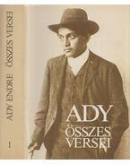 Ady Endre összes versei 1. - Ady Endre