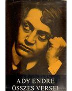 Ady Endre összes versei - Ady Endre