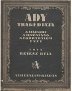 Ady tragédiája II. kötet - Révész Béla
