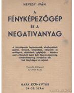 A fényképezőgép és a negativanyag - Hevesy Iván
