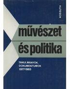 Művészet és politika - Agárdi Péter