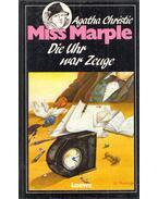 Miss Marple - Die Uhr war Zeuge - Agatha Christie