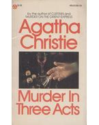 Murder in Three Acts - Agatha Christie