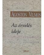Az érvelés ideje - Ágoston Vilmos