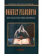 Okkult filozófia I. kötet - Agrippa von Nettesheim