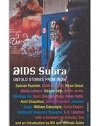 AIDS Sutra - Untold Stories from India - AKHAVI, NEGAR (eds)