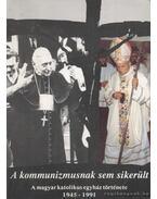 A kommunizmusnak sem sikerült - Dr. Szántó Konrád