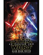 Star Wars: Az ébredő erő - Alan Dean Foster
