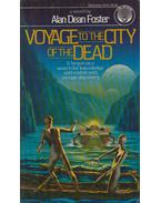 Voyage to the City of the Dead - Alan Dean Foster